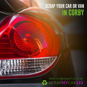 Scrap My Car Van Corby